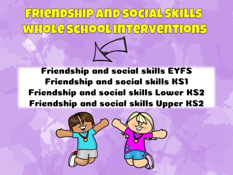 Friendship and Social Skills Whole School