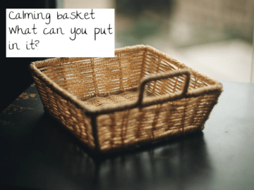calming basket What to put in it