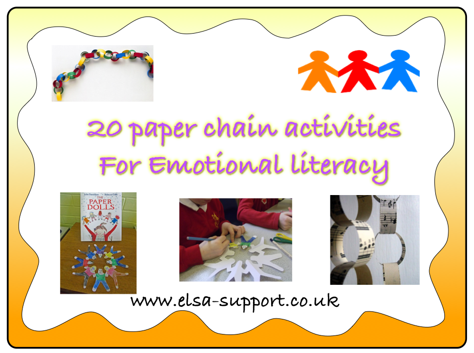 20 paper chain activities for emotional literacy elsa support. Black Bedroom Furniture Sets. Home Design Ideas